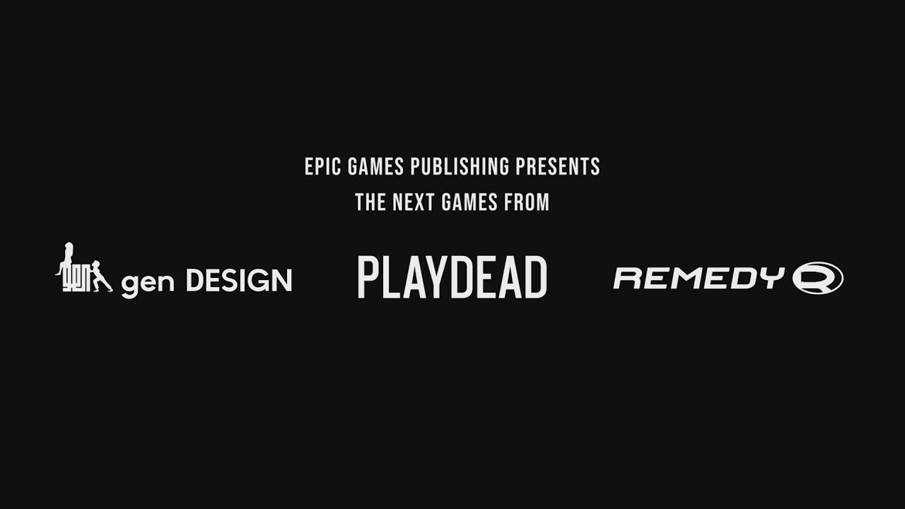 Epic Games Publishing Announces Partnerships with gen DESIGN, Playdead, and Remedy Entertainment